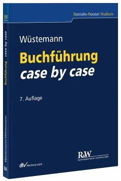 Buchführung case by case - Wüstemann, Jens