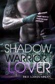 Shadow / Warrior Lover Bd.10 (eBook, ePUB)