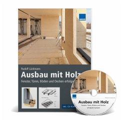Ausbau mit Holz, m. CD-ROM - Lückmann, Rudolf