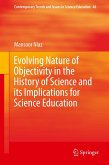 Evolving Nature of Objectivity in the History of Science and its Implications for Science Education
