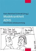 Modekrankheit ADHS