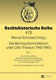 Das Reichsjustizministerium unter Otto Thierack (1942-1945)