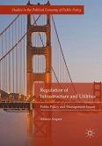Regulation of Infrastructure and Utilities