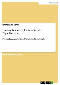 Human Resources im Zeitalter der Digitalisierung (eBook, PDF) - Virdi, Immanuel