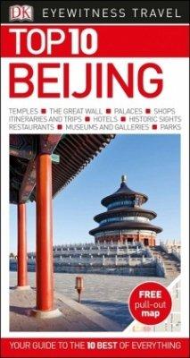 DK Eyewitness Top 10 Travel Guide: Beijing - DK Eyewitness