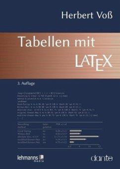 Tabellen mit LaTex - Voß, Herbert