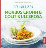 Gesund essen - Morbus Crohn & Colitis ulcerosa (eBook, ePUB)
