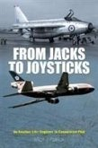 From Jacks to Joysticks: An Aviation Life: Engineer to Commercial Pilot
