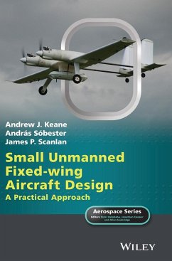 Small Unmanned Fixed-wing Aircraft Design - Keane, Andrew J.; Sóbester, András; Scanlan, James P.