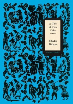 A Tale of Two Cities (Vintage Classics Dickens Series) - Dickens, Charles