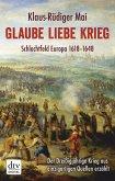 Glaube Liebe Krieg (eBook, ePUB)
