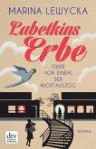 Lubetkins Erbe oder Von einem, der nicht auszog (eBook, ePUB)