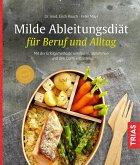 Milde Ableitungsdiät für Beruf und Alltag (eBook, ePUB)