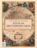 Atlas der erfundenen Orte (eBook, ePUB)