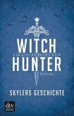 Witch Hunter - Skylers Geschichte (eBook, ePUB)
