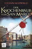 Der Knochenraub von San Marco / Der Spion des Dogen Bd.2 (eBook, ePUB)