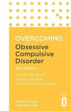 Overcoming Obsessive-Compulsive Disorder, 2nd E...