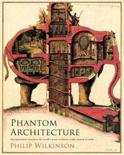 Phantom Architecture - Wilkinson, Philip