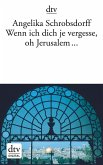Wenn ich dich je vergesse, oh Jerusalem ... (eBook, ePUB)