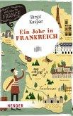 Ein Jahr in Frankreich (eBook, ePUB)