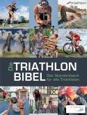 Die Triathlonbibel (eBook, ePUB)