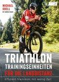 Triathlon-Trainingseinheiten für die Langdistanz (eBook, ePUB)