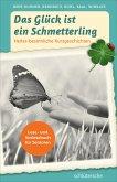 Das Glück ist ein Schmetterling (eBook, PDF)