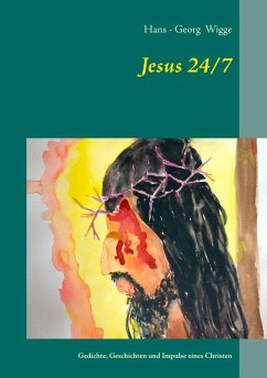 Jesus 24/7 (eBook, ePUB) - Wigge, Hans - Georg