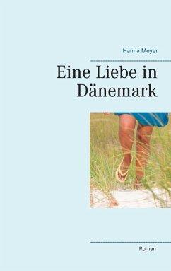 Eine Liebe in Dänemark (eBook, ePUB)