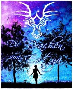 Die Drachen von Estya (eBook, ePUB)