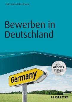Bewerben in Deutschland - inklusive Arbeitshilfen online (eBook, ePUB) - Müller-Thurau, Claus Peter