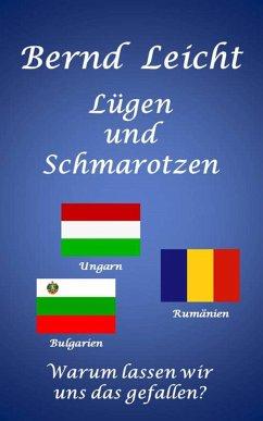 Lügen und Schmarotzen (eBook, ePUB) - Leicht, Bernd