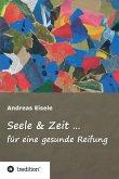 Seele & Zeit ... (eBook, ePUB)