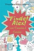 Findet Alex! (eBook, ePUB)