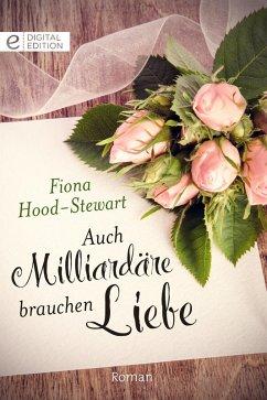 Auch Milliardäre brauchen Liebe (eBook, ePUB) - Hood-Stewart, Fiona
