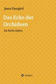 Das Echo der Orchideen (eBook, ePUB)