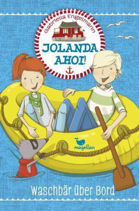 1f753487b30661 Waschbär über Bord   Jolanda ahoi! Bd.2 (Mängelexemplar) von Gabriella  Engelmann portofrei bei bücher.de bestellen