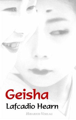 Geisha - Hearn, Lafcadio