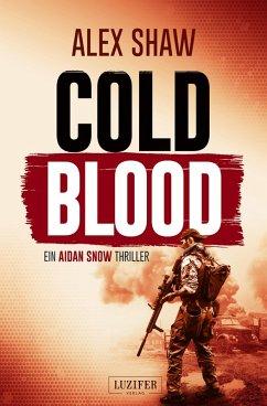 COLD BLOOD (eBook, ePUB) - Shaw, Alex
