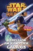 Star Wars Rebels, Band 3 - Rebellion am Rande der Galaxis (eBook, PDF)