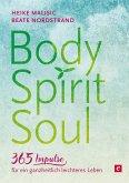 Body, Spirit, Soul - 365 Impulse für ein ganzheitlich leichteres Leben (eBook, ePUB)