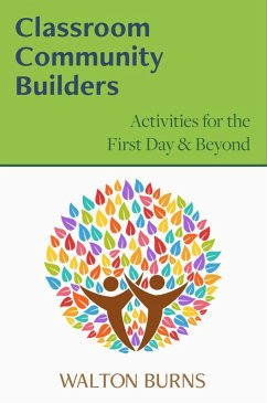 Classroom Community Builders: Activities for th...