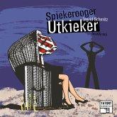 Spiekerooger Utkieker - Tatort Schreibtisch - Autoren live, Folge 5 (Ungekürzt) (MP3-Download)