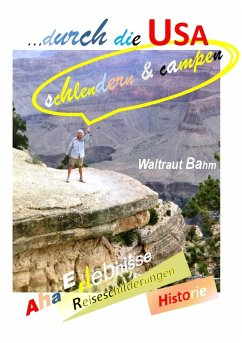 ... durch die USA (eBook, ePUB) - Bahm, Waltraut