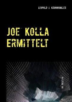 Joe Kolla ermittelt
