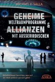 Geheime Weltraumprogramme & Allianzen mit Ausserirdischen