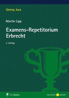 Examens-Repetitorium Erbrecht - Lipp, Martin