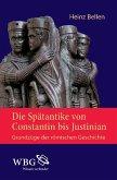 Die Spätantike von Constantin bis Justinian (eBook, PDF)
