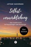 Selbstverwirklichung – Das Zauberwort in Psychologie und Seelsorge (eBook, ePUB)