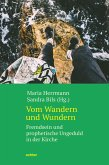 Vom Wandern und Wundern (eBook, ePUB)